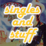 Singles and Stuff