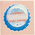 Nomads/Hellacopters - Pack of Lies 7""