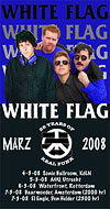 White Flag European tour 2008 poster